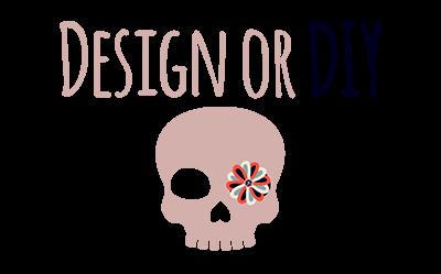 DESIGN OR DIY